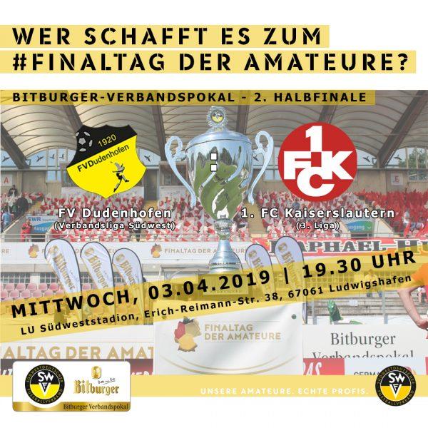 Spielankündigungsplakat Dudenhofen gegen Kaiserslautern in Ludwigshafen