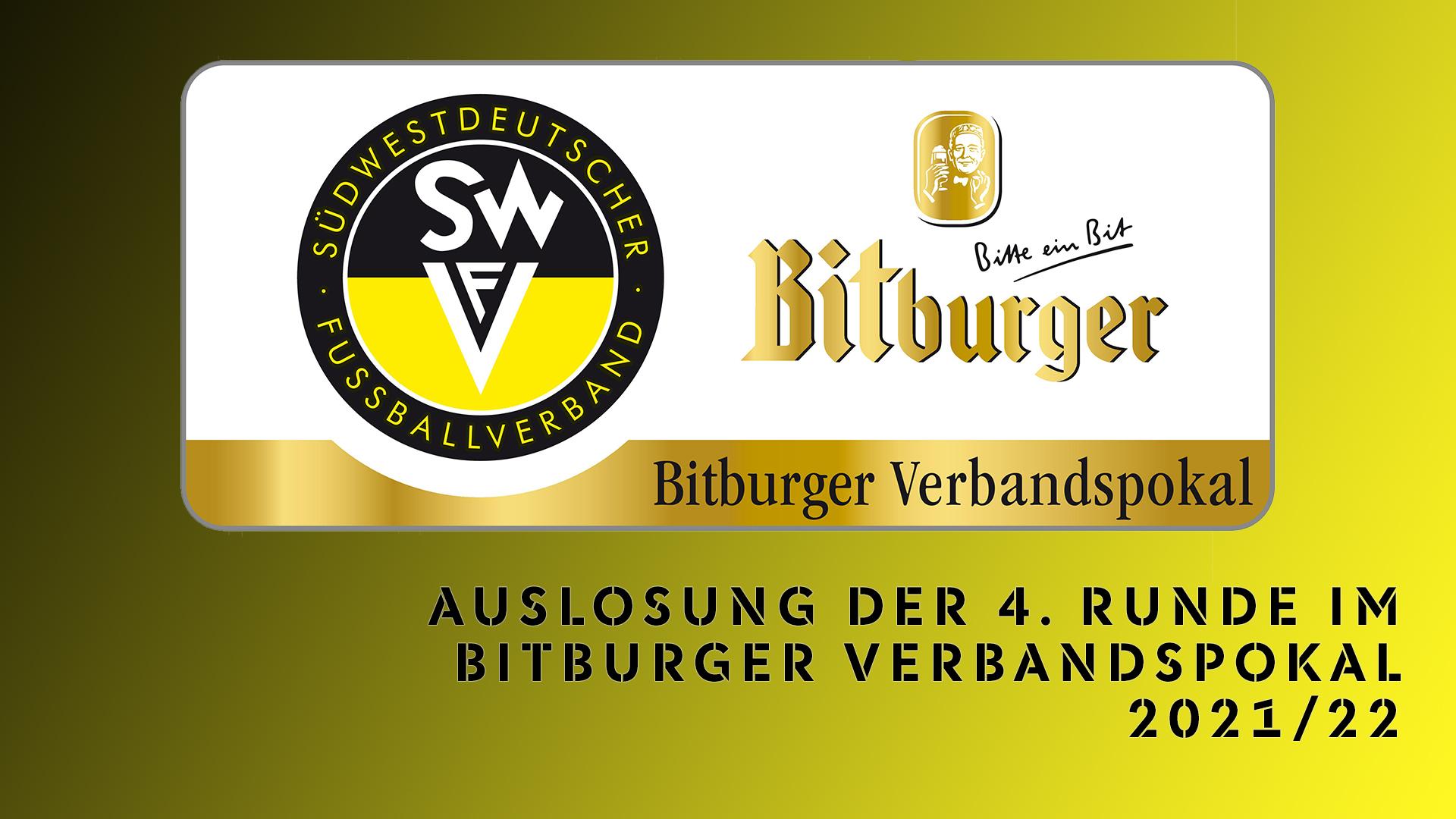 Auslosung der 4. Runde im Bitburger Verbandspokal 2021/22